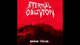 Eternal Oblivion - Lifetaker (Eternal Oblivion - Human Fields)