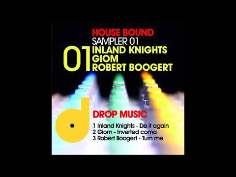 Do It Again (Original ) - Inland Knights - Drop Music