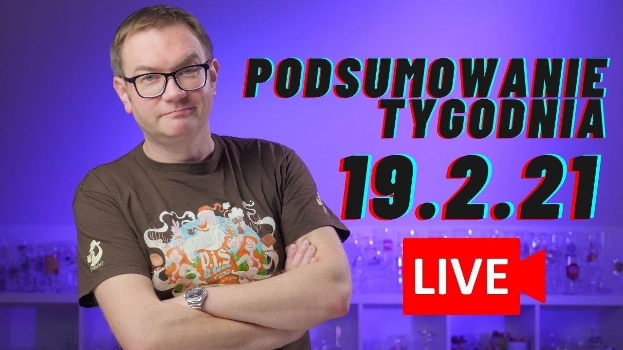Podsumowanie Tygodnia 19.2.21 LIVE 🔴