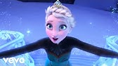 Idina Menzel - Let It Go (from Frozen) (Official Video)