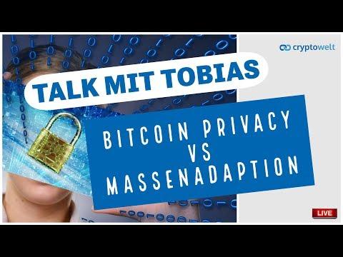 Bitcoin Privacy vs Massenadaption - Talk mit Tobias