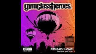 Gym Class Hereos and Heon Hitch- A** Back Home (Clean Version)