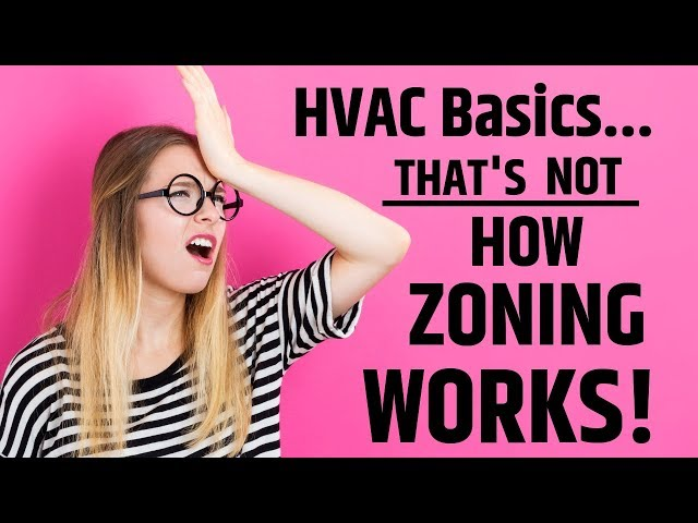 Thats Not How HVAC Zoning Works!