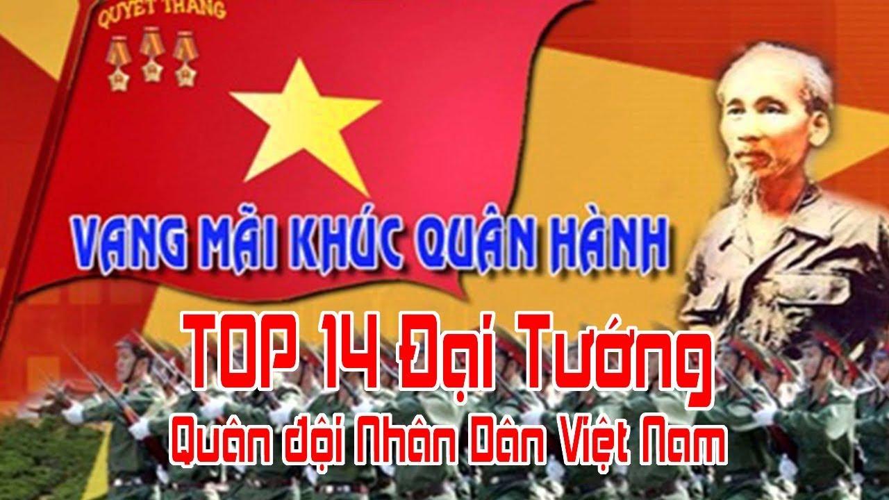 TOP 14 Đại tướng trong Quân đội Nhân dân Việt Nam