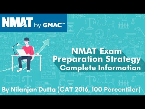 NMAT Exam by GMAC - Complete Information and Strategy
