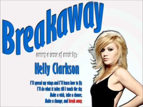 Breakaway - Kelly Clarkson [HQ]