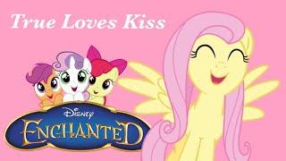 Enchanted: True Loves Kiss; PMV