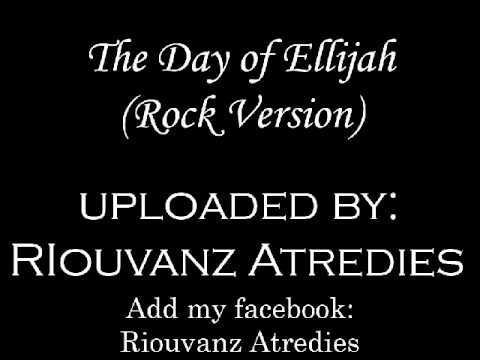 the day of Elijah - Zaman Elia (Worship/praise) - rock / metal version.wmv