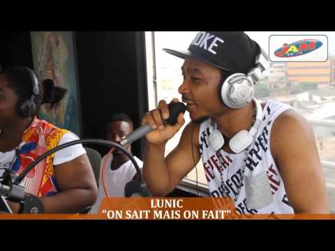 Lunic - On Sait Mais On Fait à Radio JAM