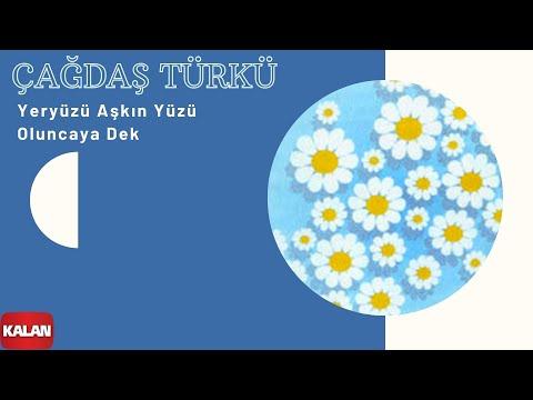 Çağdaş Türkü - Yeryüzü Aşkın Yüzü Oluncaya Dek - [ Bekle Beni © 1999 Kalan Müzik ]