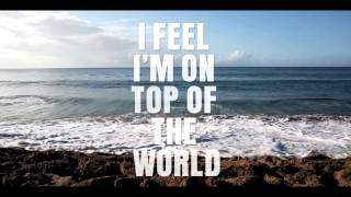 I FEEL (On Top of the World) Official Lyric Video by Sāvion