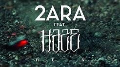 2ARA feat. Haze - Heiß (prod. by Bjet und DJ Rob)