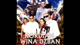 Kordian - Wina Dzban (Audio)