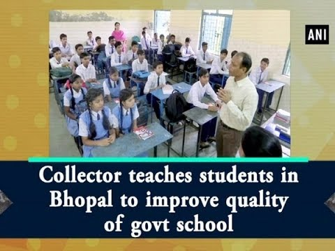 Collector teaches students in Bhopal to improve quality of govt school