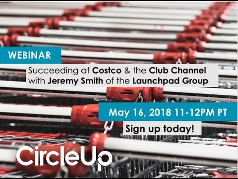 Succeeding at Costco & the Club Channel with Jeremy Smith of the Launchpad Group