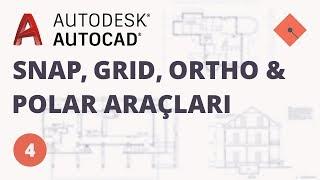 Yakın Kampüs - AutoCAD Ders 4 - Snap, Grid, Ortho ve Polar Araçları (Türkçe)