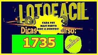 ✅ Lotofácil concurso 1735  -   09 de Novembro    Sexta Feira