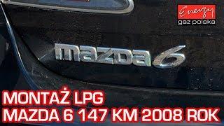 Montaż LPG Mazda 6 2.0 147KM 2008r w Energy Gaz na auto gaz BRC