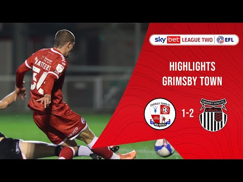 Crawley Town Grimsby Goals And Highlights