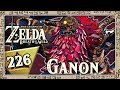 THE LEGEND OF ZELDA BREATH OF THE WILD Part 226: Finale Schlacht gegen die Verheerung Ganon