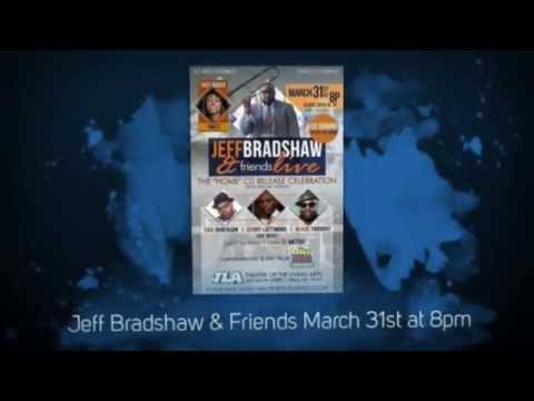 Jeff Bradshaw & Friends Commercial