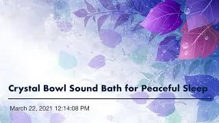 Crystal Bowl Sound Bath for Peaceful Sleep