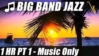 BIG BAND MUSIC Swing Jazz Instrumental Songs Playlist 1