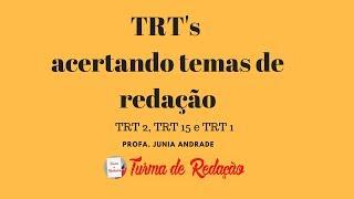 TRTs Dicas de Temas de Redação