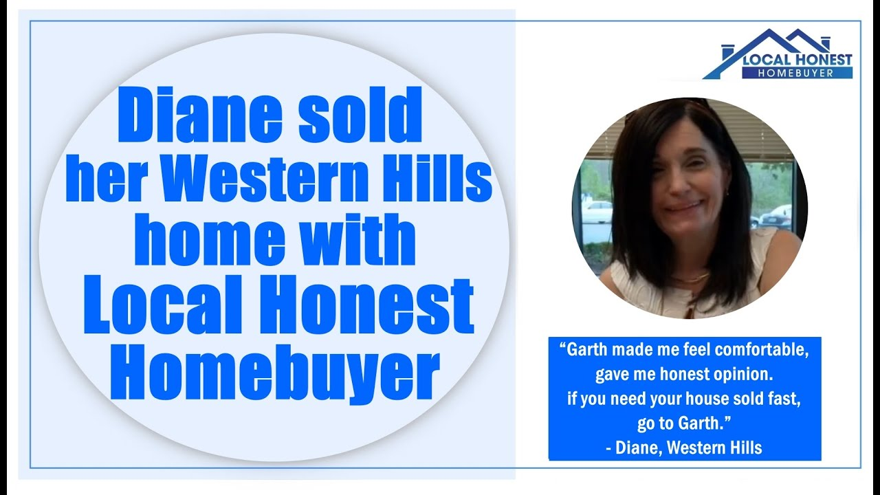 Diane sold her Western Hills home with Garth at Local Honest Homebuyer