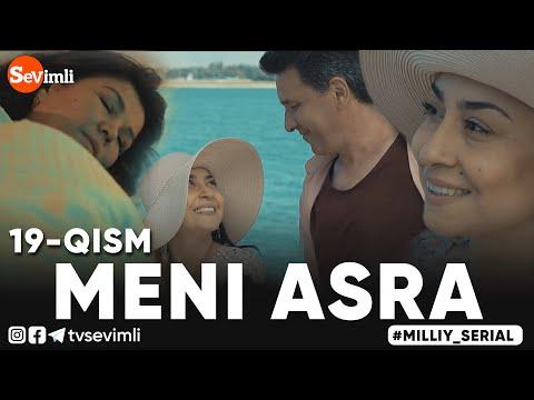 MENI ASRA (o'zbek Serial) | МЕНИ АСРА (узбек сериал) 19-qism