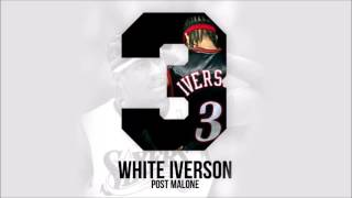 Post Malone - White Iverson (Instrumental)(Prod. By Danny Montana)