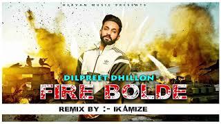 FIRE BOLDE - REMIX BY IKAMIZE (FULL SONG) Heavan Music