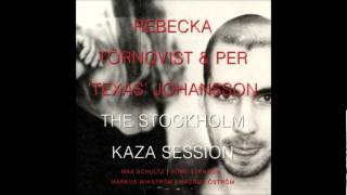 Rebecka Tornqvist & Per