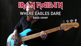 IRON MAIDEN - Where Eagles Dare Bass Cover