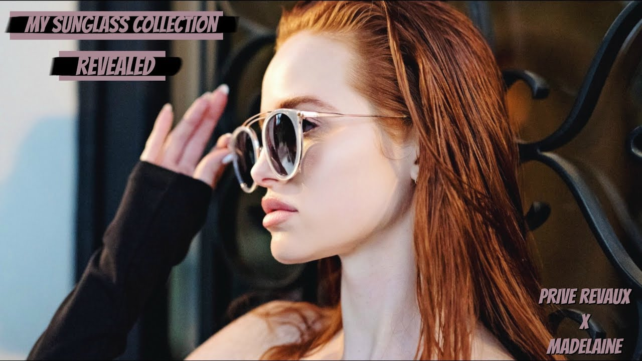 MY SUNGLASS COLLECTION REVEALED | Madelaine Petsch