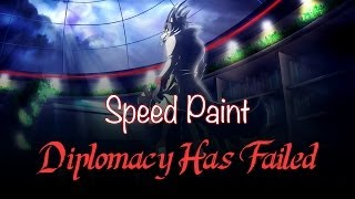 Speed Painting - Diplomacy Has Failed