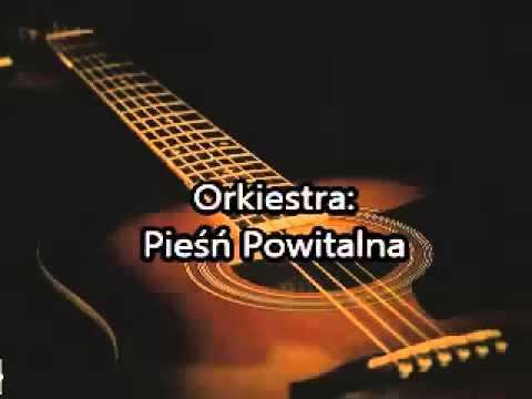 Download Orkiestra: Pieśń Powitalna