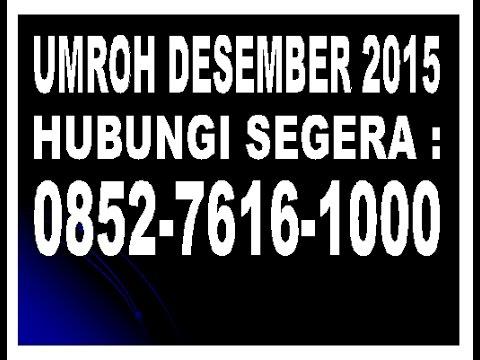 0852 7616 1000   Travel Umroh di Medan   Travel Umroh di Bandar Lampung