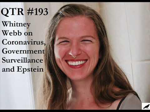 qtr-#193---whitney-webb-on-coronavirus,-government-surveillance,-bitcoin-&-jeffrey-epstein