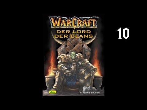 World of Warcraft - Lord der Clans - Kapitel 10