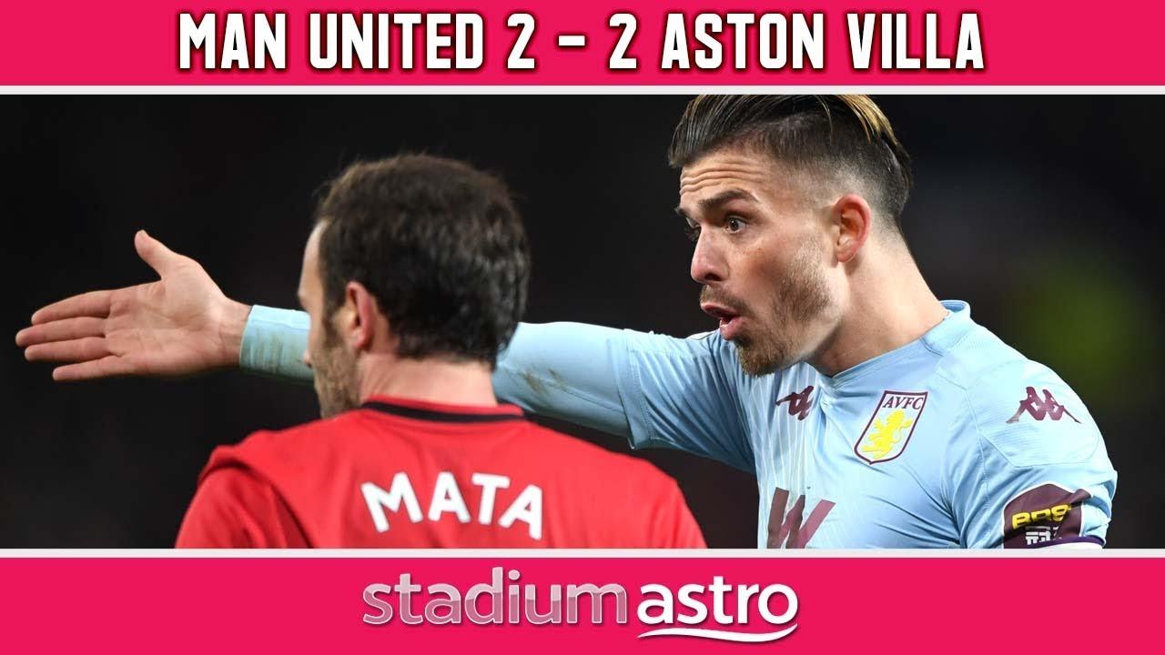Manchester United 2 2 Aston Villa Epl Highlights