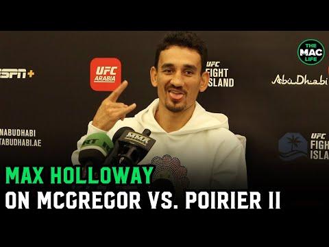 Max Holloway talks Conor McGregor vs. Dustin Poirier: 'We got shaved head Conor'