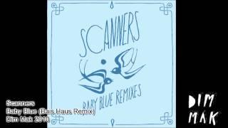 Scanners - Baby Blue (Bais Haus Remix)
