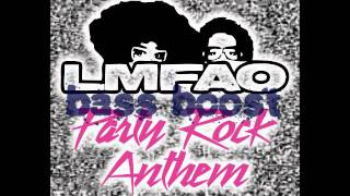 LMFAO - Party Rock Anthem BASS BOOSTED! The BEST