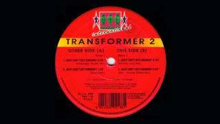 Transformer 2 Featuring Asli Tanriverdi - Just Can