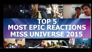 TOP 5 EPIC REACTIONS   MISS UNIVERSE 2015