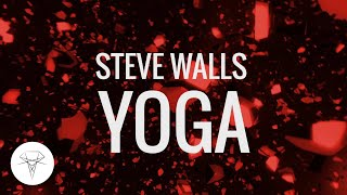 Steve Walls - Yoga [Skink]