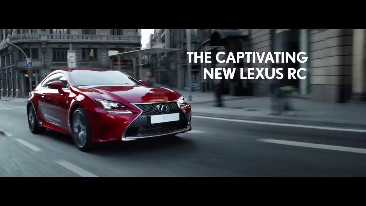 anuncio lexus rc 300h híbrido 2017 - youtube