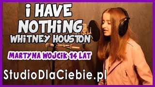 I Have Nothing - Whitney Houston (cover by Martyna Wójcik) #1312