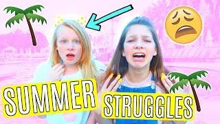 Summer Struggles ft MIA'S LIFE